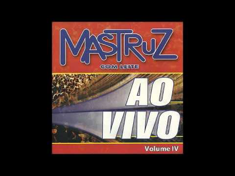 CD Mastruz com Leite (Ao Vivo IV) - Vol. 31, 2001