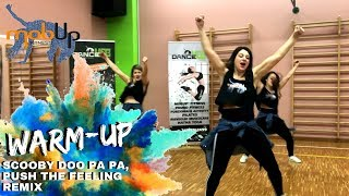 Push the feeling REMIX | MOBUP® FITNESS WARM-UP | Dance Mob®