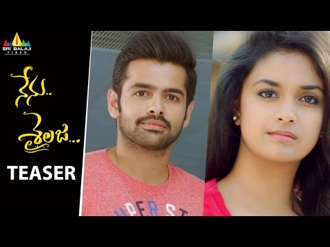 Nenu Sailaja Movie Teaser | Ram, Keerthy Suresh, Devi Sri Prasad | Sri Balaji Video