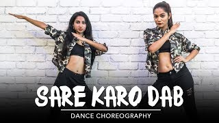 Sare Karo Dab | Raftaar | Sonu Kakkar | Hip Hop Choreography | LiveToDance with Sonali