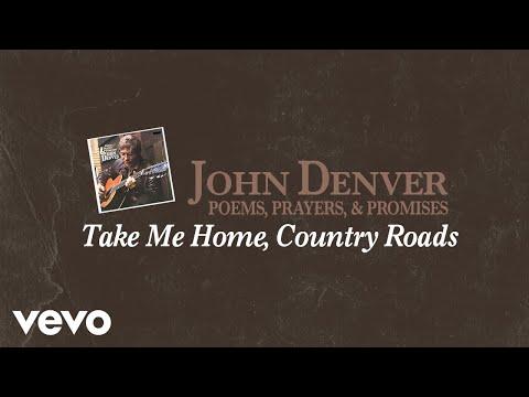 John Denver - Take Me Home, Country Roads (Audio)