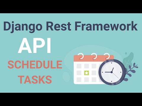 Django Rest Framework API #27 / How To Schedule a Task | Function To Improve API Performance.
