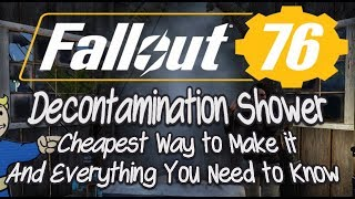 Fallout 76 Decontamination Shower All Info! How to Make it Cheap, Where to Get it & More