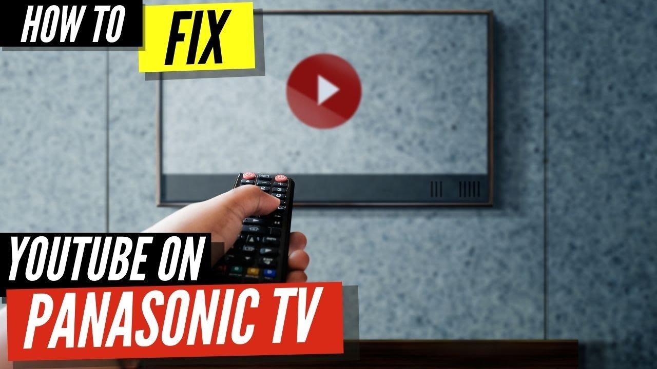 How To Fix Youtube On Panasonic Smart Tv Youtube