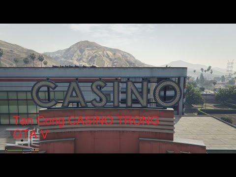 Đi Cướp Sòng Bạc CaSino (CaSino Heist) Trong GTA V #1 Làm Giàu Không Khó - ThanhTrungGM