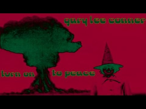 Gary Lee Conner-Turn on to Peace