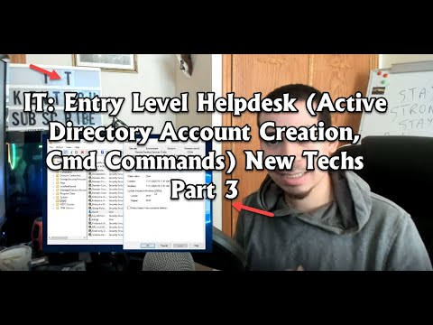 IT: Entry Level Helpdesk (Active Directory Account Creation, Cmd Commands) New Techs Part 3
