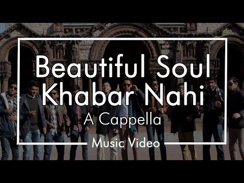 Beautiful Soul/Khabar Nahi - Chai Town