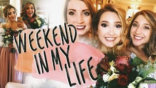 WEEKEND IN MY LIFE | Wedding & Coming Home! Michelle Reed