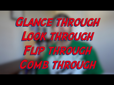 Glance through - W28D1 - Daily Phrasal Verbs - Learn English online free video lessons