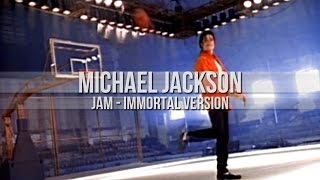 Michael Jackson | Jam | Immortal Version