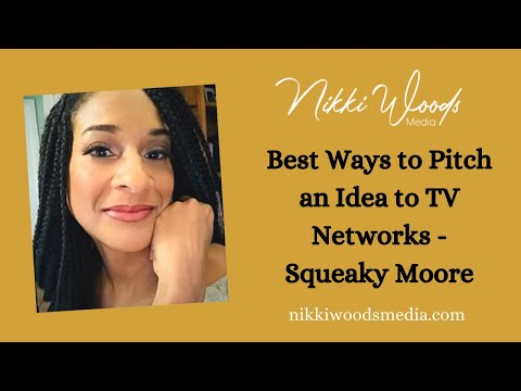 I talk with pitching coach Squeaky Moore about best ways to pitch an idea to TV networks!