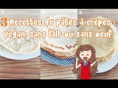3-recettes-de-pâtes-à-crêpes-:-sans-lait-ni-oeuf-vegan/sans-lait/sans-oeuf