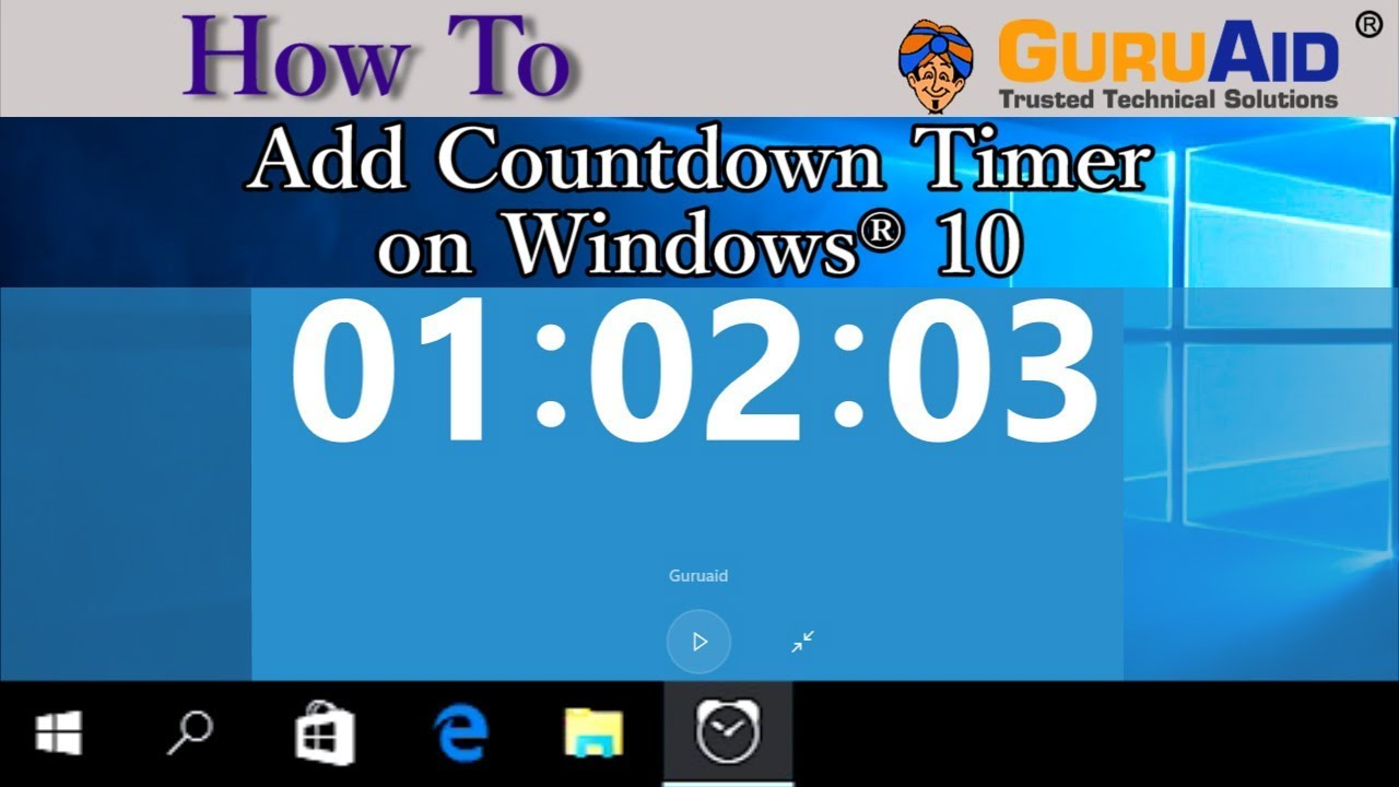 How to Add Countdown Timer on Windows 10 - GuruAid