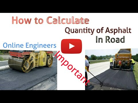 How To Calculate Quantity of Asphalt for Road
