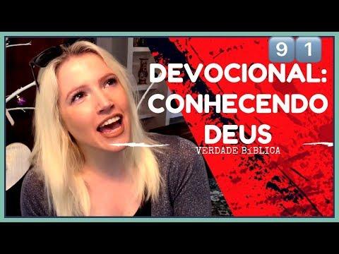 Conhecendo Deus | Palavra de Deus para Hoje #91