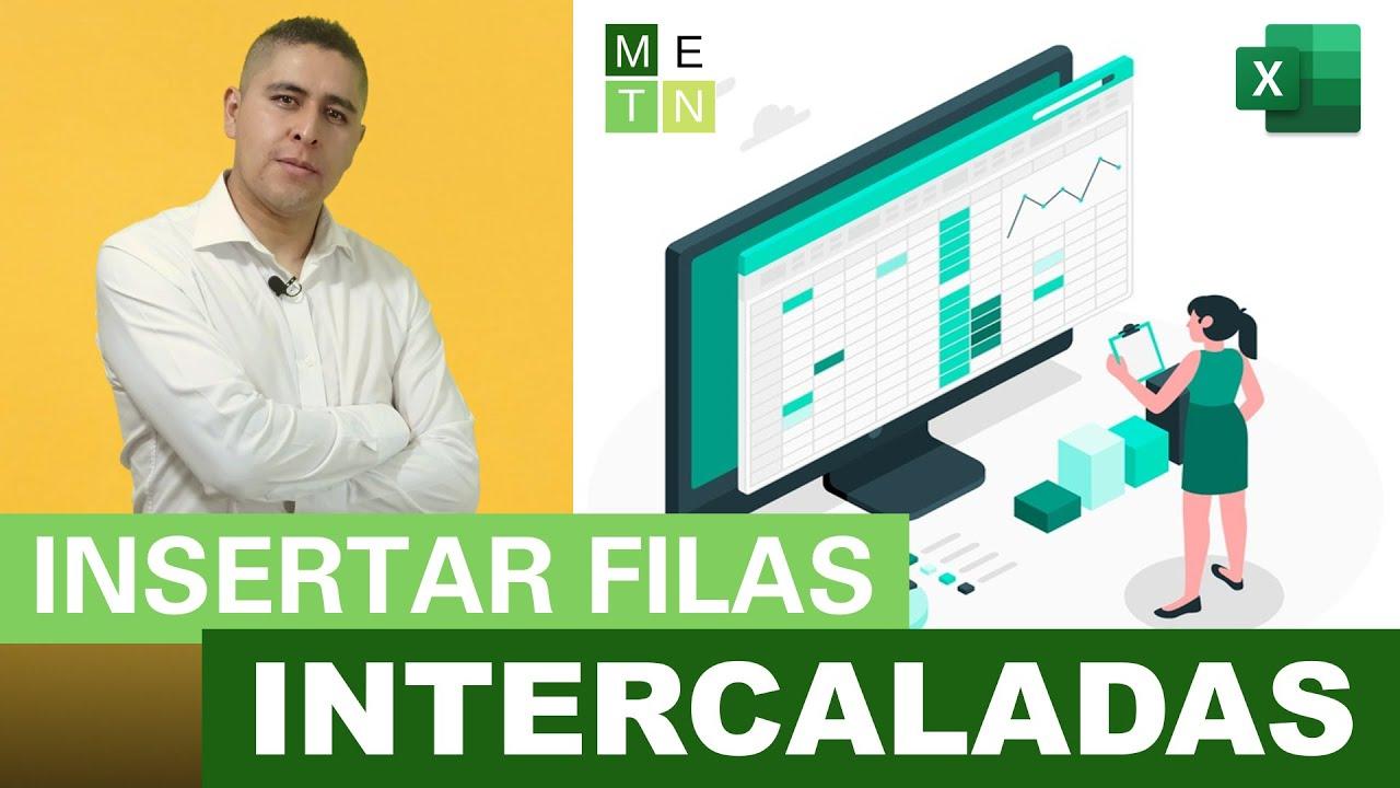 INSERTAR FILAS INTERCALADAS EN BLANCO CON Y SIN MACROS   ¡¡FÁCIL Y SENCILLO!!!