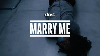 Dellé - Marry Me (Official Video)