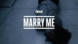 Dellé - Marry Me (Official Video)