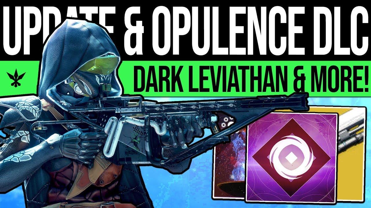 Destiny 2 | OPULENCE DLC & DARK LEVIATHAN! Bad News, Future Exotics, Early Invites & Game Up