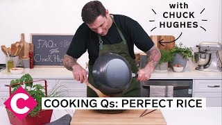 How do I make perfect rice? | Cooking Qs with Chuck Hughes