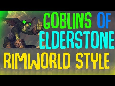 Goblins of Elderstone! A Rimworld Style Colony Survival Management Game