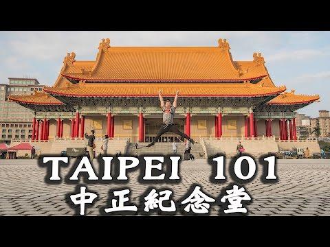 Taipei 101/Chiang Kai-shek Memorial 台北101/中正纪念堂 - Life in Taiwan #9