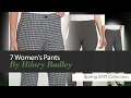 7 Women's Pants By Hilary Radley Spring 2017 Collection