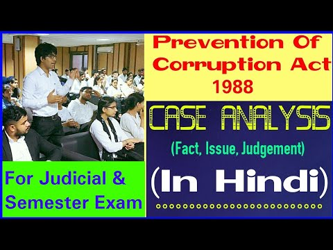 Kalicharan Mahapatra V. State of Orissa 1998, Prevention of Corruption Act 1988, ( Law Faculty, DU )