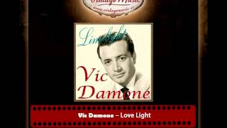 Vic Damone – Love Light