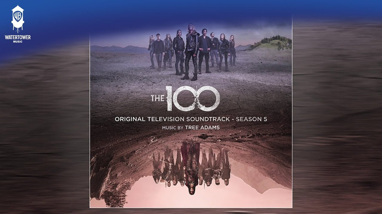The 100' season 5 soundtrack drops Friday - listen to 2 exclusive tracks