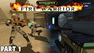 Fire Warrior Warhammer 40,000 - Part 1 - Gameplay - PC Windows 7/10 (Playstation 2 too!)