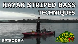 Episode 6:  Kayak Striped Bass Techniques