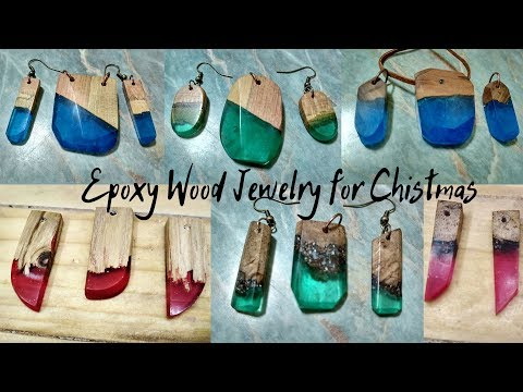 Epoxy and Wood Jewelry (for Christmas)