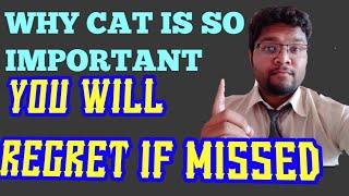 TOP 4 Reasons - EVERYONE should take CAT Exam! 🔥🔥 It should Be Compulsory!