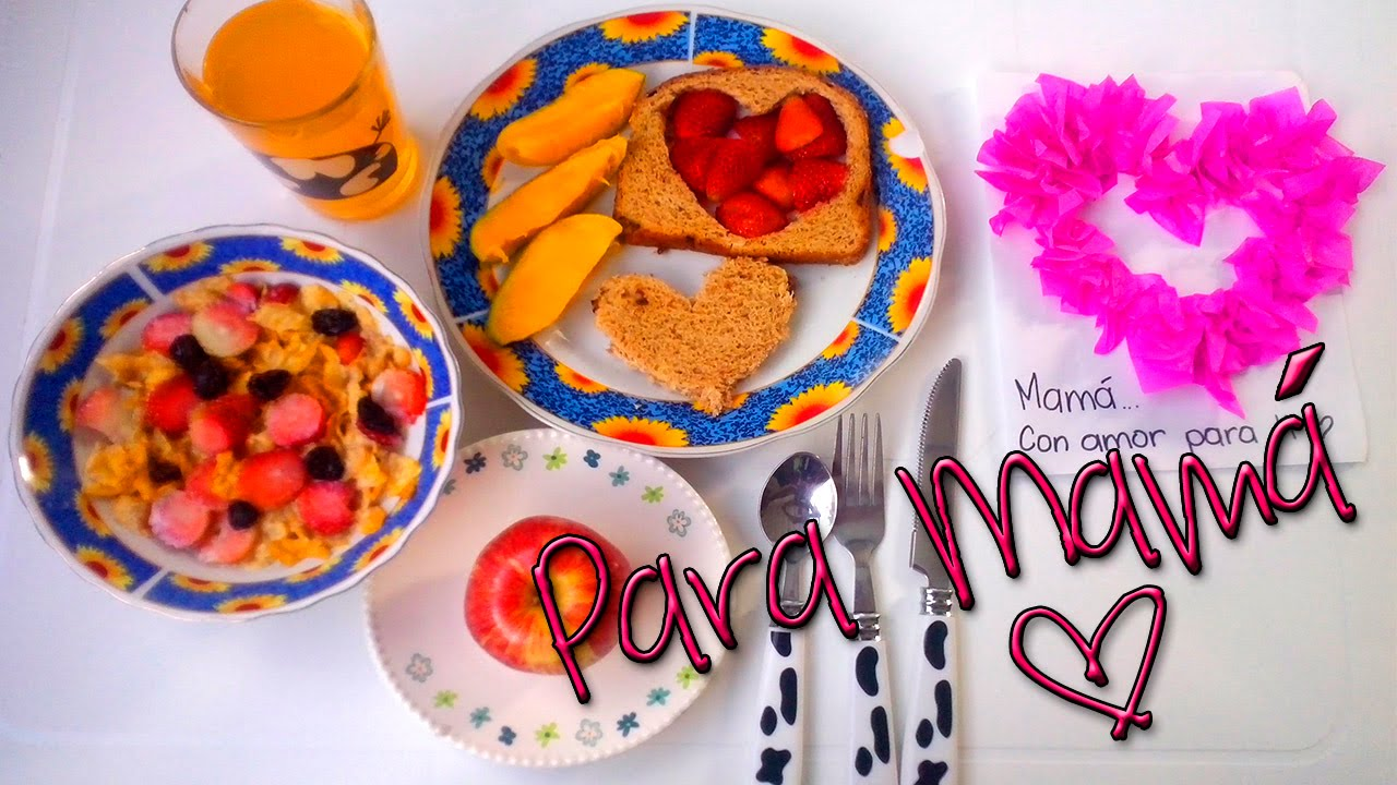 Desayuno para mam ideas para el d a de las madres youtube for Ideas para mama
