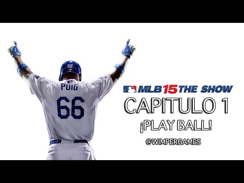 MLB 15: THE SHOW - CAPITULO 1 - PLAYBALL