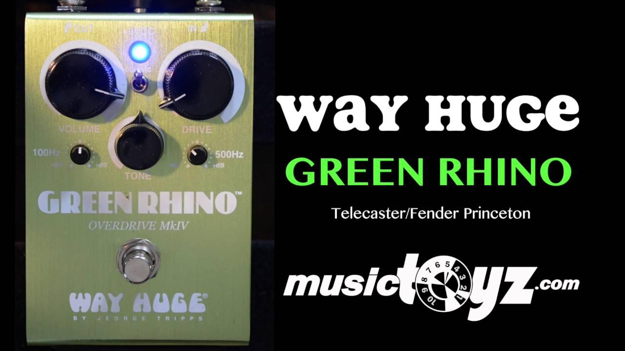 way huge green rhino mk 4 guitar overdrive pedal youtube