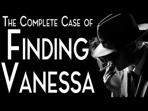 Finding Vanessa [COMPLETE] | CreepyPasta Storytime