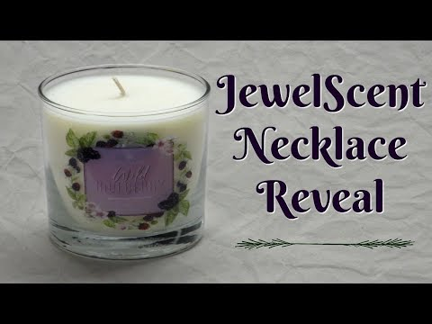 JewelScent Necklace Reveal - Wild Mulberry Candle!