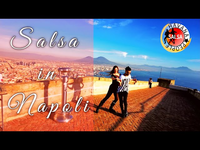 Salsa Dancing in Naples / Napoli