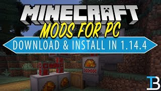 How To Download & Install Mods in Minecraft 1.14.4 on PC