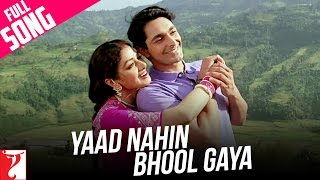 Yaad Nahin Bhool Gaya - Full Song - Lamhe