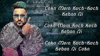 Koka {Lyrics} Song –Badshah |Sonakshi Sinha |Khandaani Shafakhana |Dhvani Bhanushali |Jasbir Jassi