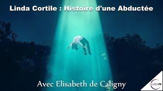 « Linda Cortile : Histoire d'une abductée » avec Elisabeth de Caligny - NURÉA TV