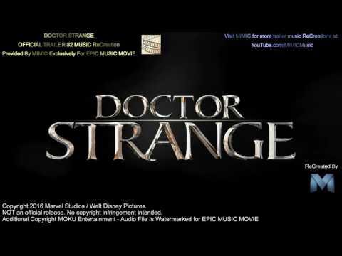 Soundtrack Doctor Strange (Theme Song) - Trailer Music Doctor Strange