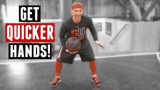 How To Get Quicker Hands In Basketball [2018]
