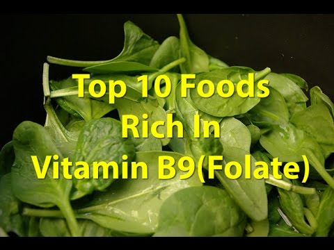 Top 10 Foods Rich in Vitamin B9(Folate)