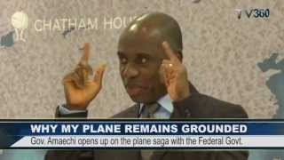 WHY MY PLANE CONTINUES TO REMAIN GROUNDED - Amaechi