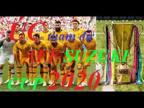 AUSTRALIA Tham Dự AFF Cup 2020 Cơ Hội Nào Cho ĐT VIỆT NAM